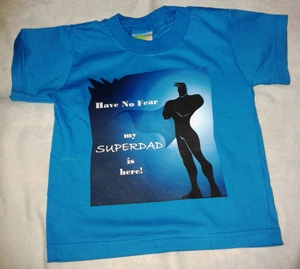 My SuperDad is Here T-Shirt (Teal) Small