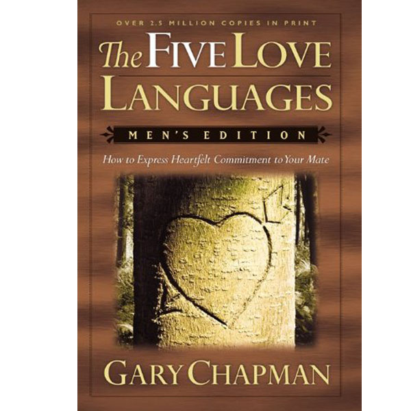 The Five Love Languages: How to express Heartfelt Commitment to Your Mate (RENT)