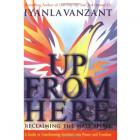 Up From Here: Reclaiming the Male Spirit by Iyanla Vanzant
