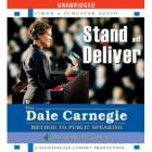 Stand and Deliver By Dale Carnegie Training
