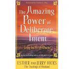 The Amazing Power of Deliberate Intent: Living the Art of Allowing by Esther Hicks and Jerry Hicks(RENT)