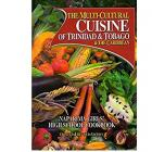 The Multi-Cultural Cuisine of Trinidad & Tobago & the Caribbean   by Naparima Girls' School(RENT)