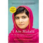 I Am Malala: The Girl Who Stood Up for Education and Was Shot by the Taliban by Malala Yousafzai and Christina Lamb (RENT)