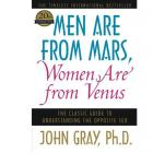 Men Are from Mars, Women Are from Venus: The Classic Guide to Understanding the Opposite Sex x by John Gray (RENT)