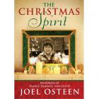 The Christmas Spirit: Memories of Family, Friends, and Faith by Joel Osteen