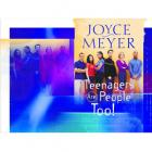 Teenagers Are People Too! by Joyce Meyers