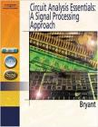 Circuit Analysis Essentials: A Signal Processing