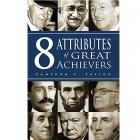 8 Attributes of Great Achievers by Cameron C Taylor (RENT)