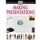 Making Presentations (DK Essential Managers) by Tim Hindle (RENT)